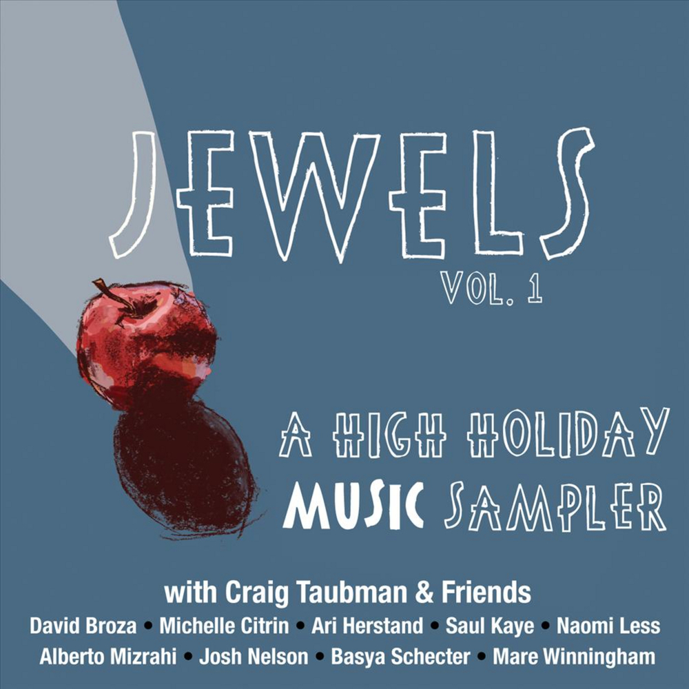 Craig Taubman & Friends - Jewels, Vol 1: A High Holiday Music Sampler (2011)