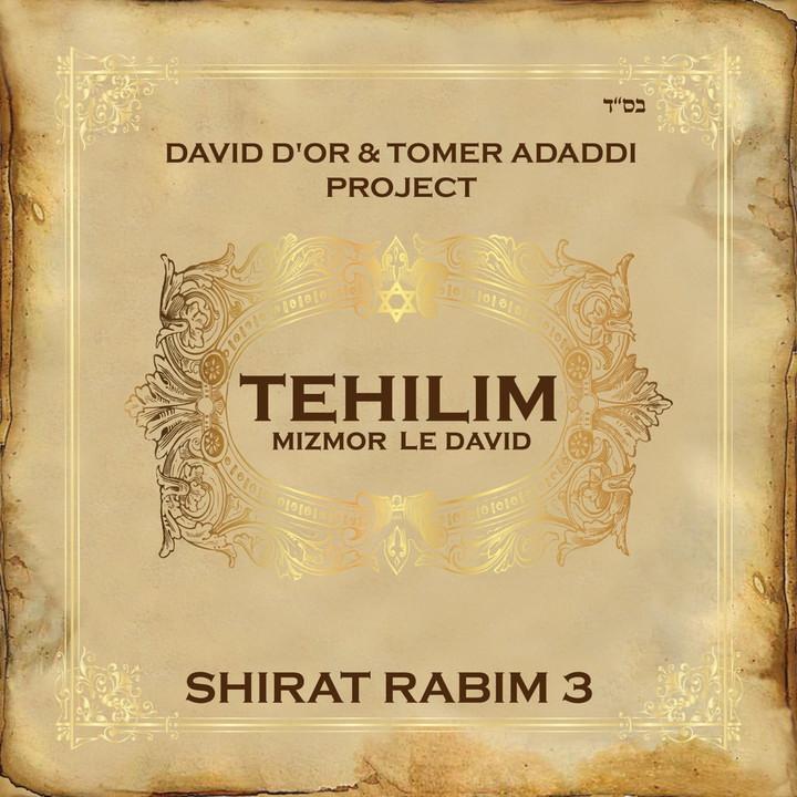David D'or & Tomer Adaddi - Shirat Rabim 3 (Mizmor LeDavid) (2015)