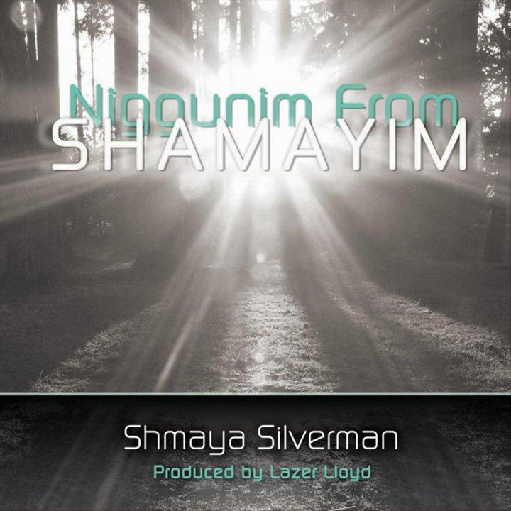 Shmaya Silverman - Niggunim From Shamayim (2012)