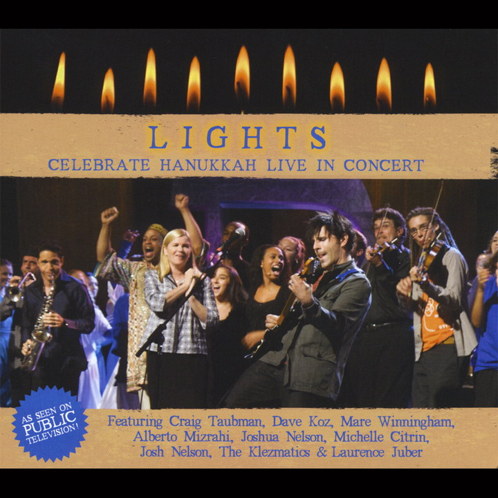 Lights! Celebrate Hanukkah Live in Concert (2008)