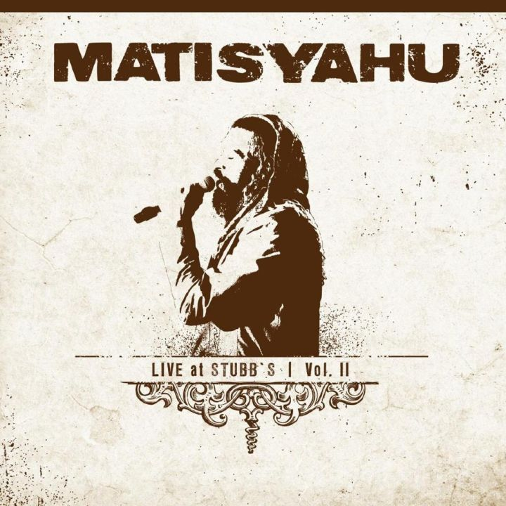 Matisyahu - Live at Stubbs, Vol. II Live (2011)