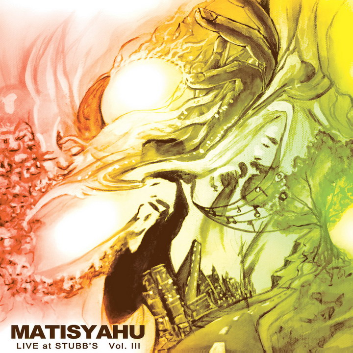 Matisyahu - Live at Stubb's Vol. III Live (2015)