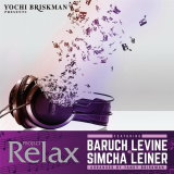 Baruch Levine & Simcha Leiner - Project Relax 3 (2015)
