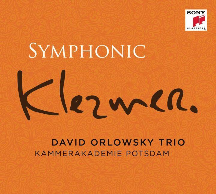 David Orlowsky Trio & Kammerakademie Potsdam - Symphonic Klezmer (2013)