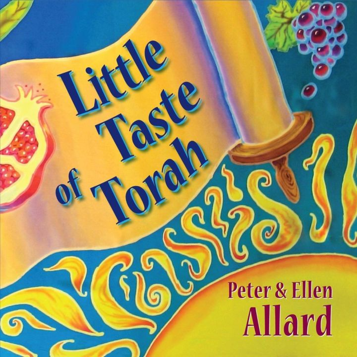 Peter & Ellen Allard - Little Taste of Torah (2009)