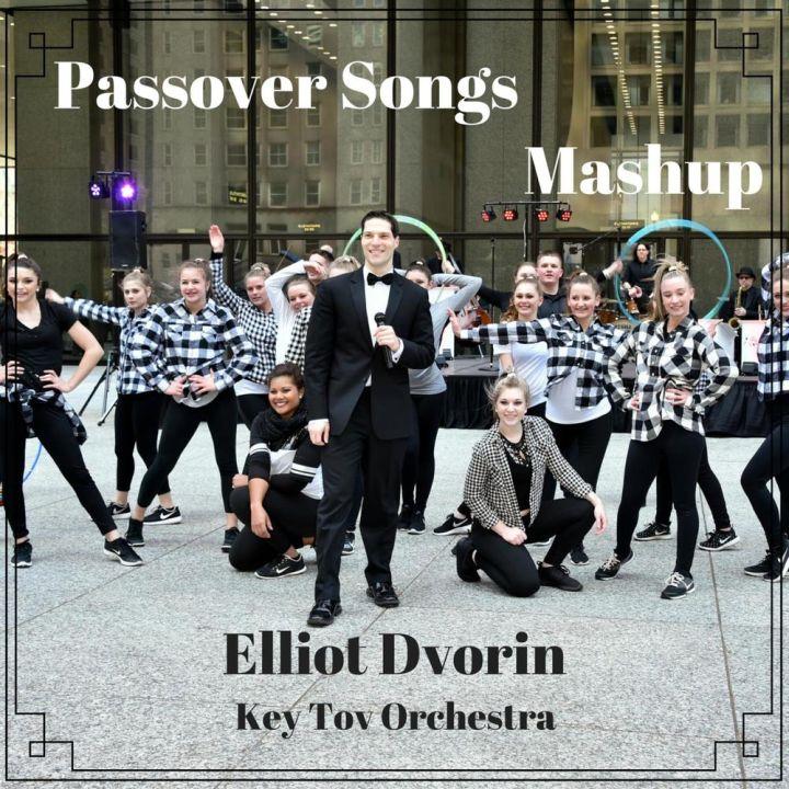 Elliot Dvorin & Key Tov Orchestra - Passover Songs Mashup (2016)