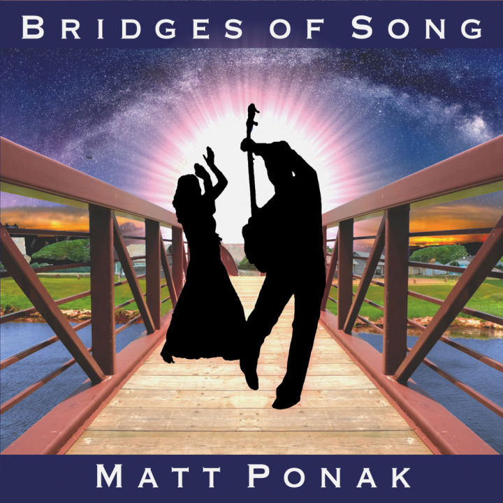 Matt Ponak - Bridges of Song (2016)