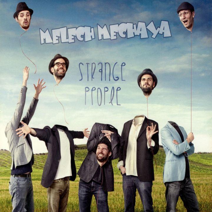 Melech Mechaya - Strange People (2014)