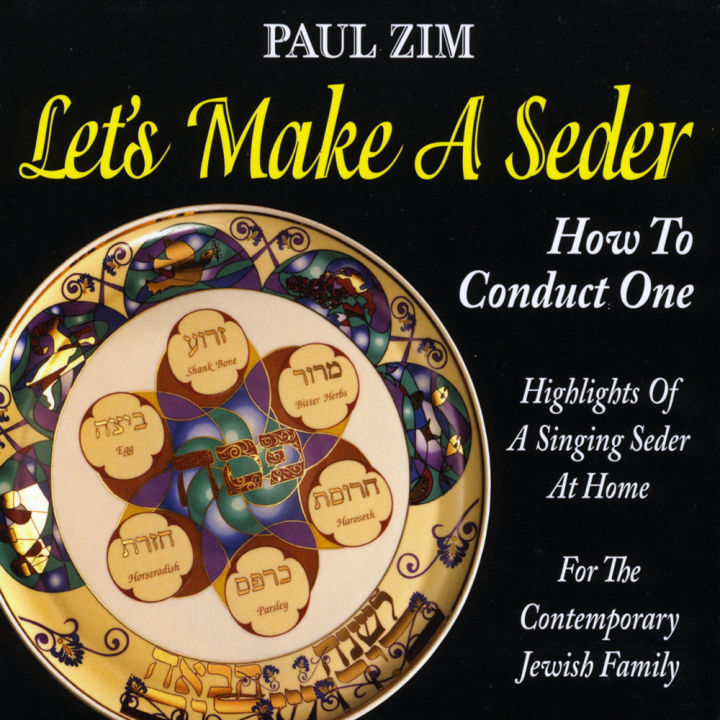 Paul Zim - Let's Make A Seder - How To Conduct One (2010)