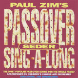 Paul Zim - Passover Seder Sing-A-Long (1996)
