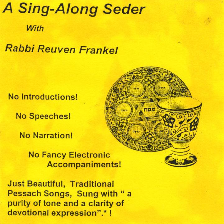Rabbi Reuven Frankel - A Sing-Along Seder (2008)