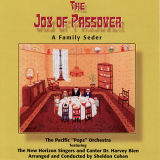 "The Pacific ""Pops"" Orchestra - The Joy of Passover: A Family Seder (2007)"