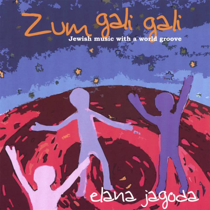 Elana Jagoda - Zum Gali Gali (2007)