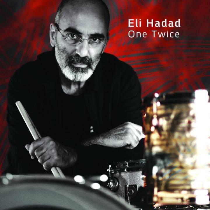 Eli Hadad - One Twice (2015)
