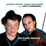 Karsten Troyke & Daniel Weltlinger - Ich Kann Tanzen (2015)