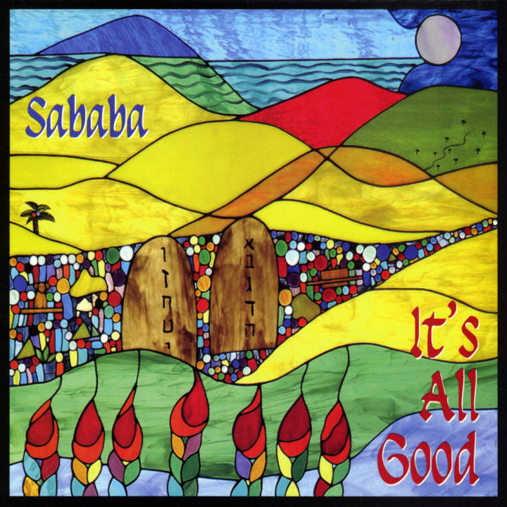 Sababa - It's All Good (2010)