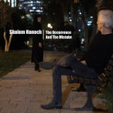 Shalom Hanoch - The Occurrence and the Mistake (2015)