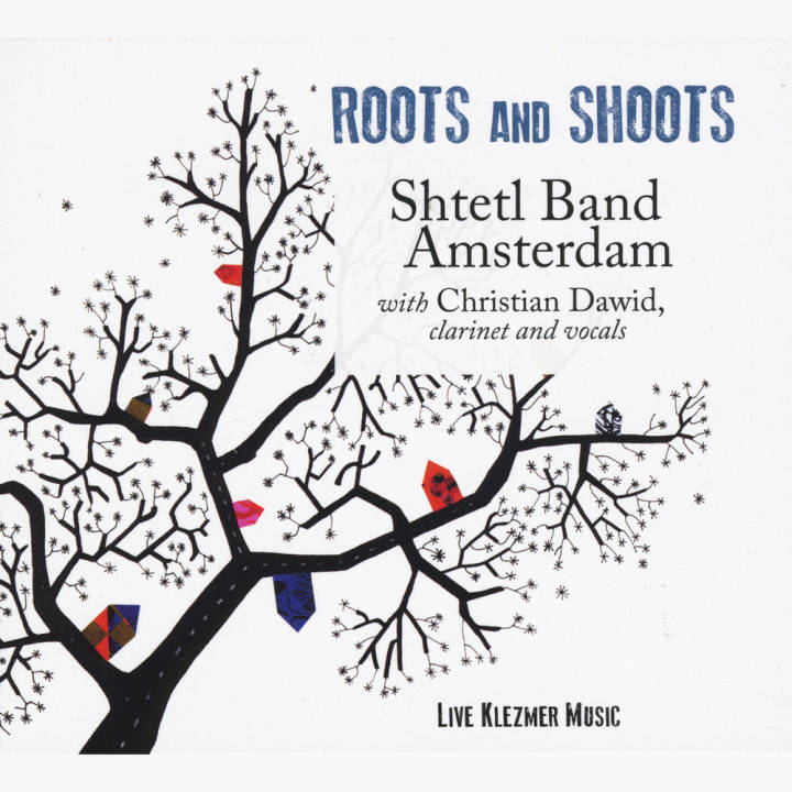 Shtetl Band Amsterdam - Roots and Shoots (2015)