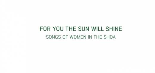 Shulamit - For You the Sun Will Shine - Songs of Women in the Shoa (2015)