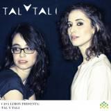 Tal Even-Tzur & Tali Rubinstein - Tal y Tali (2014)