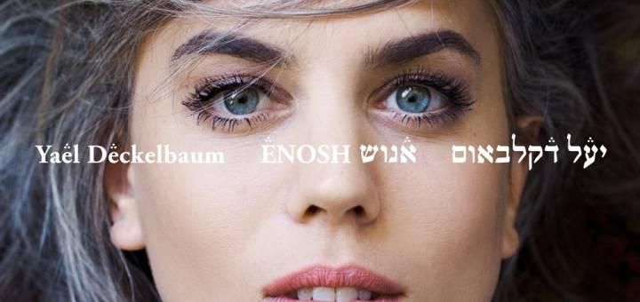 Yael Deckelbaum - Enosh (2015)