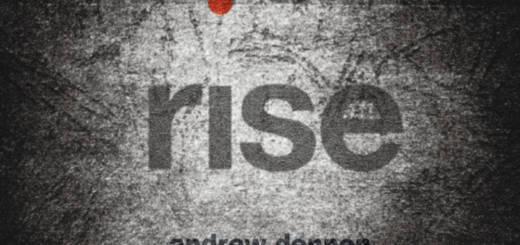 Andrew Dennen - Rise (2014)