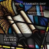 Cantor Erik Contzius & Rabbi Howard A. Berman - Come, O Sabbath Day! (2014)