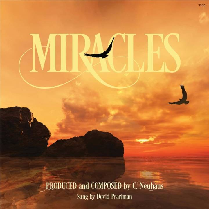 Dovid Pearlman - Miracles (2015)