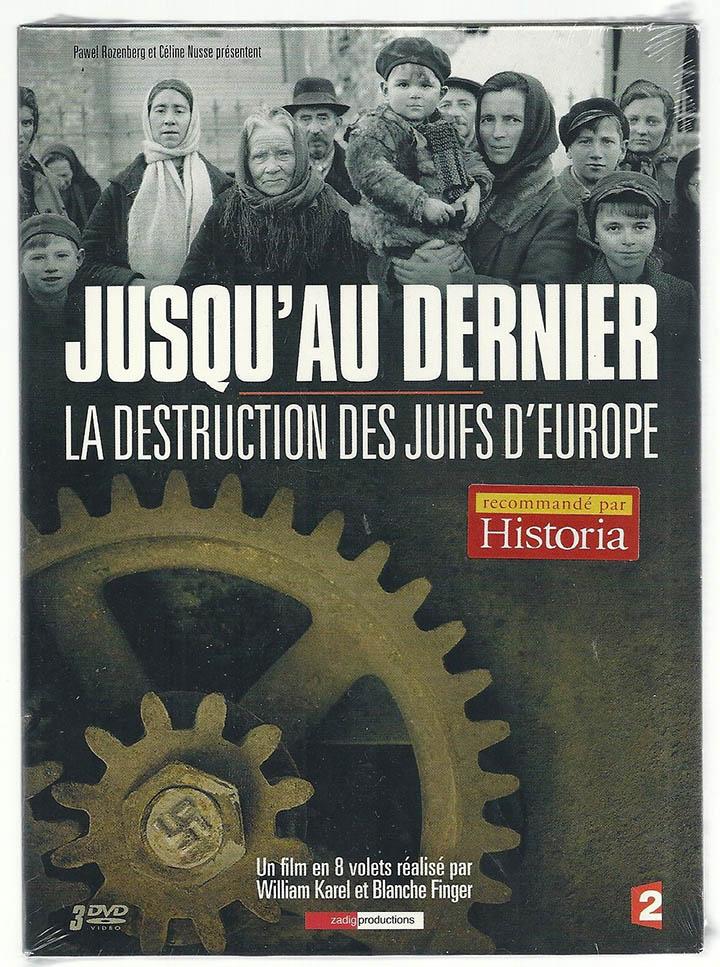 До последнего: Уничтожение евреев Европы / Jusqu'au dernier: La destruction des juifs d'Europe (2014)