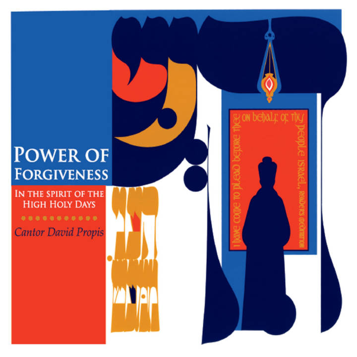 Cantor David Propis - Power of Forgiveness: In the Spirit of the High Holy Days (2013)