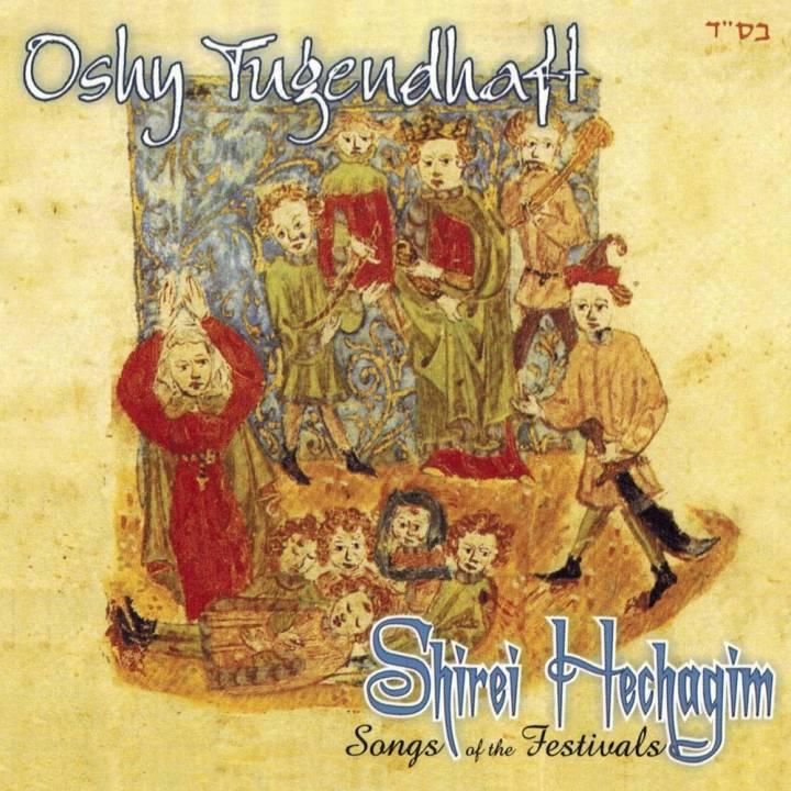 Oshy Tugendhaft - Shirei Hechagim (1982)
