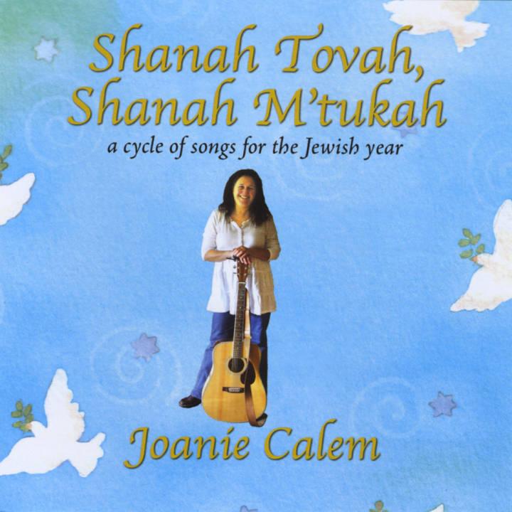 Joanie Calem - Shanah Tovah, Shanah M'tukah (2009)