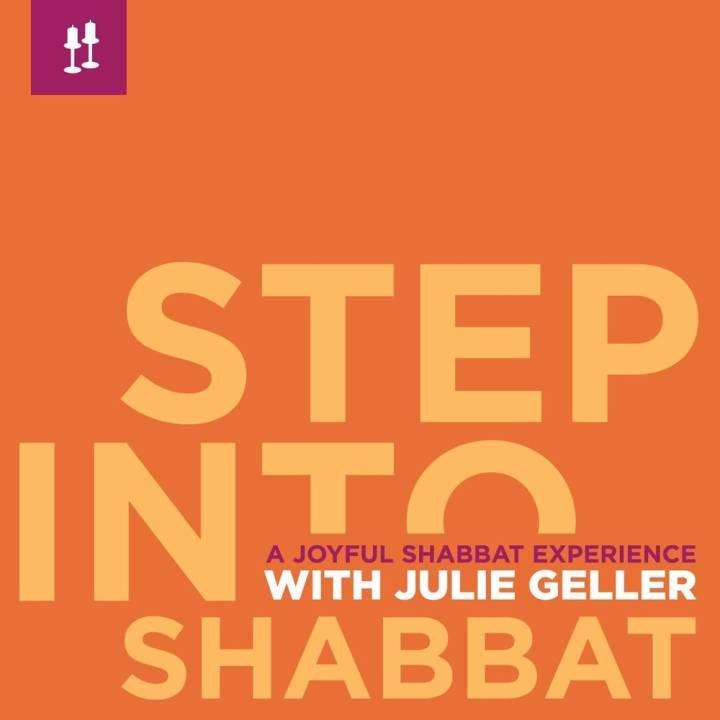 Julie Geller - Step into Shabbat: A Joyful Friday Night Experience (2008)