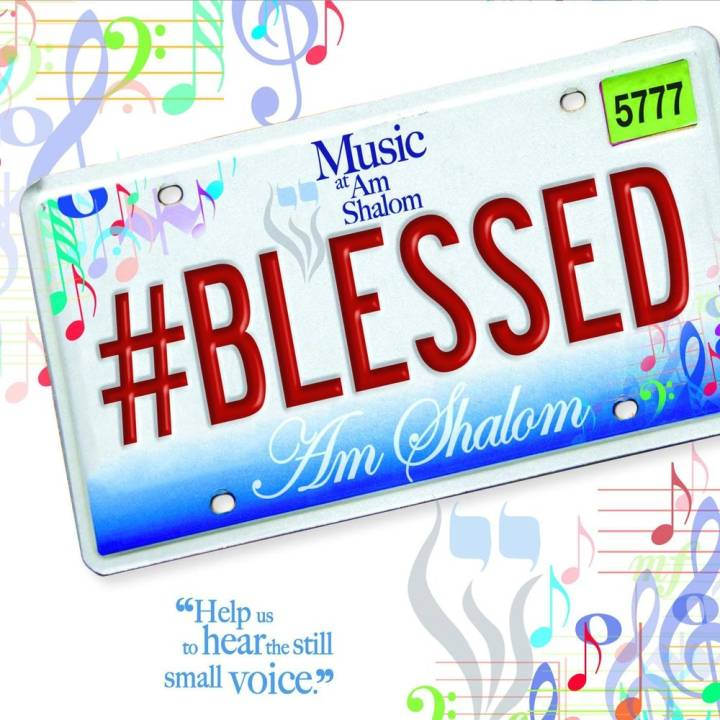Music at Am Shalom - #Blessed (2016)