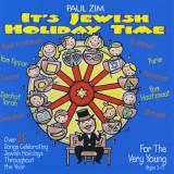 Paul Zim - It's Jewish Holiday Time (1998)