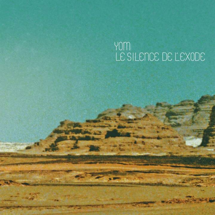 Yom - Le silence de l'exode (2014)
