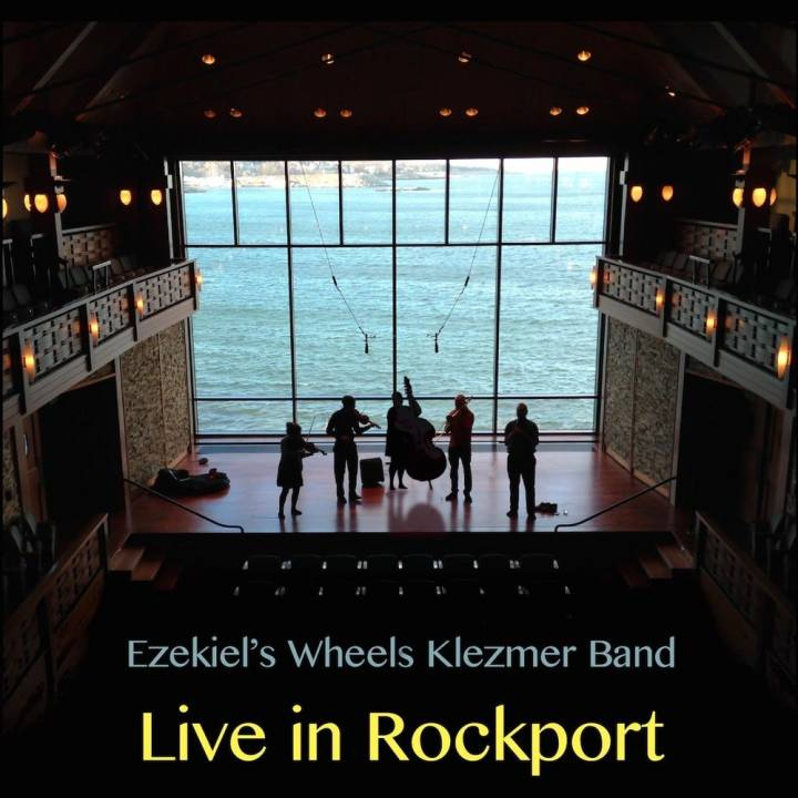 Ezekiel's Wheels Klezmer Band - Live in Rockport (2016)