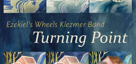 Ezekiel's Wheels Klezmer Band - Turning Point (2016)