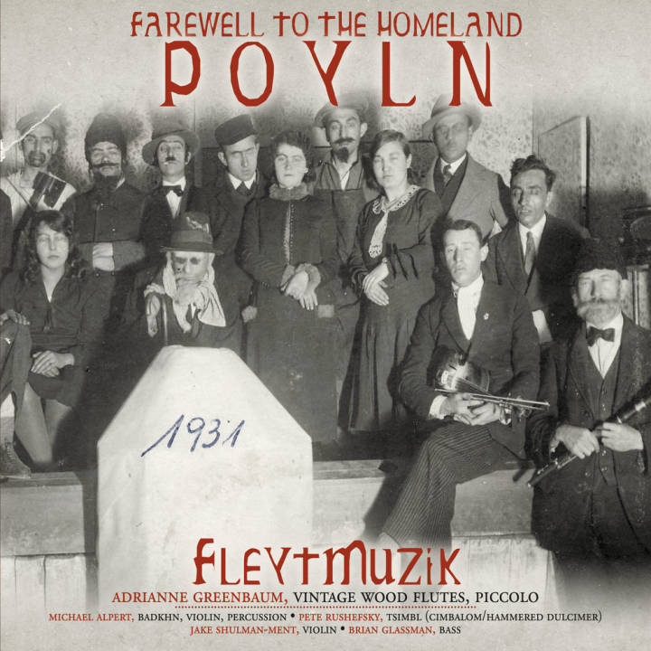 Fleytmuzik - Farewell to the Homeland Poyln (2016)