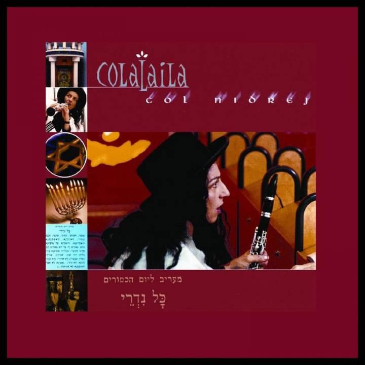Colalaila - Col Nidrej (1999)