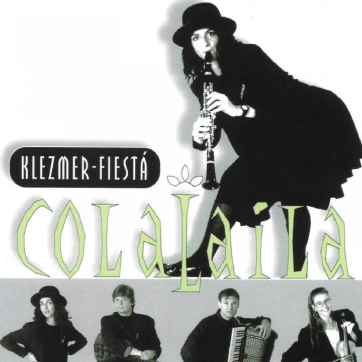Colalaila - Klezmer-Fiestá (1996)