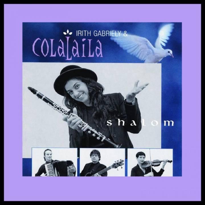 Irith Gabriely & Colalaila - Shalom (2002)