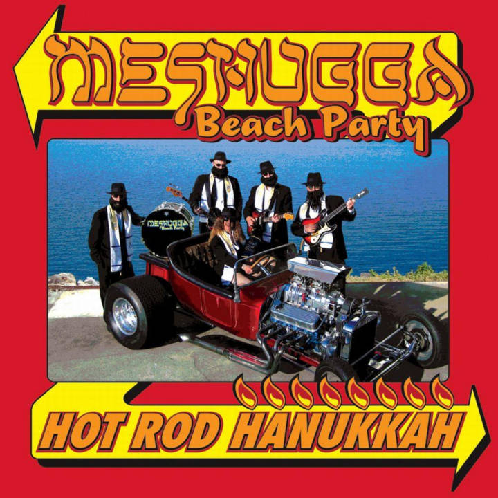 Meshugga Beach Party - Hot Rod Hanukkah (2011)