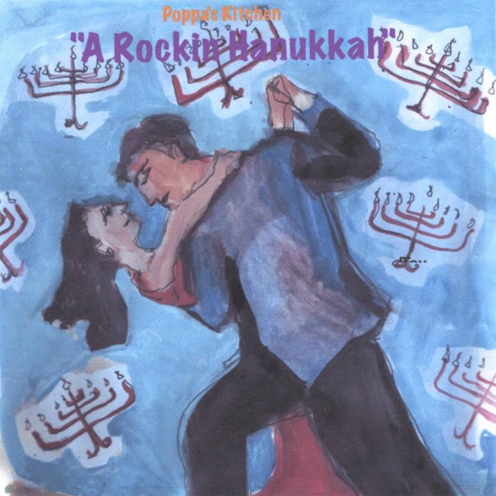 Poppa's Kitchen - A Rockin Hanukkah (2006)