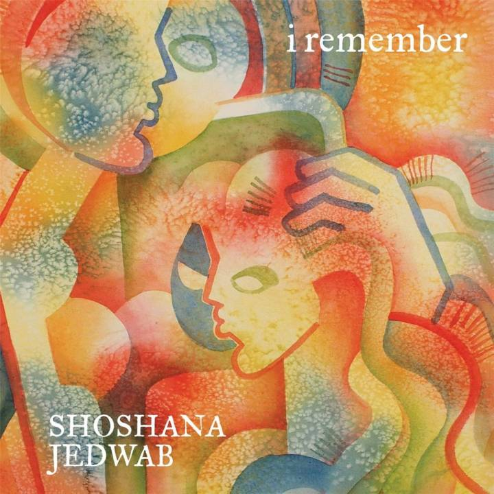Shoshana Jedwab - I Remember (2016)