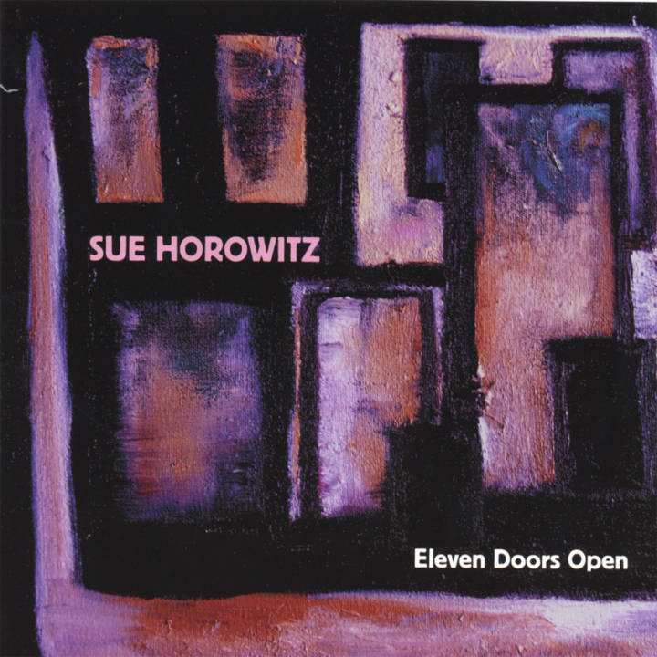 Sue Horowitz - Eleven Doors Open (2006)