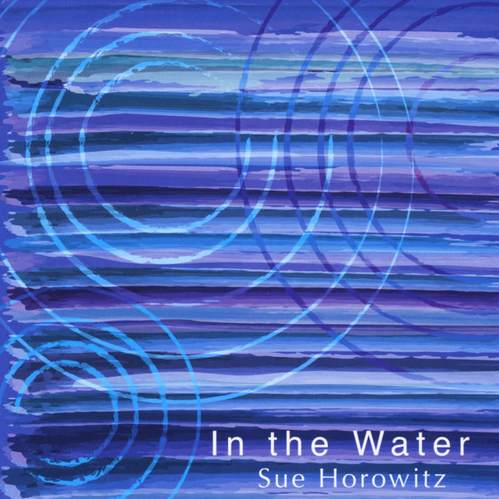 Sue Horowitz - In the Water (2010)