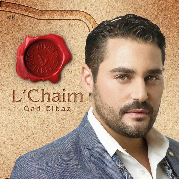 Gad Elbaz - L'Chaim (2017)