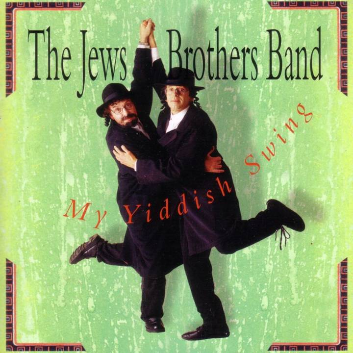 The Jews Brothers Band - My Yiddish Swing (2000)