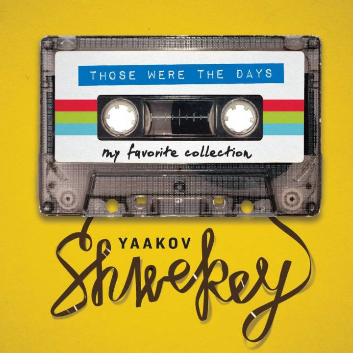Yaakov Shwekey - Those Were the Days (2017)